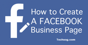 Facebook Business Page – How to Create a Facebook Business Page