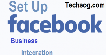 Facebook Business Integration – Facebook Business Manager | Set Up Facebook Business Integration