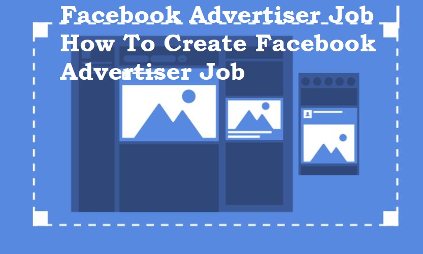 Facebook Advertiser Job