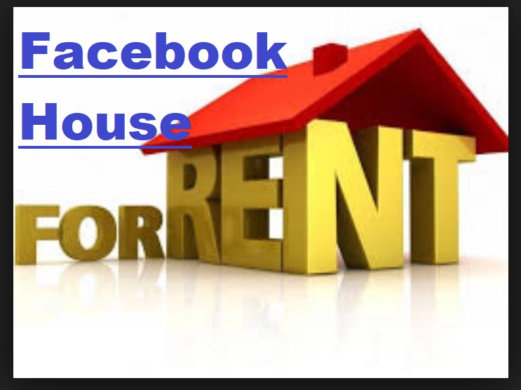 Facebook House For Rent