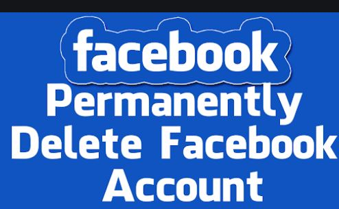 Delete Facebook Account Permanently | Delete My Facebook Account Forever