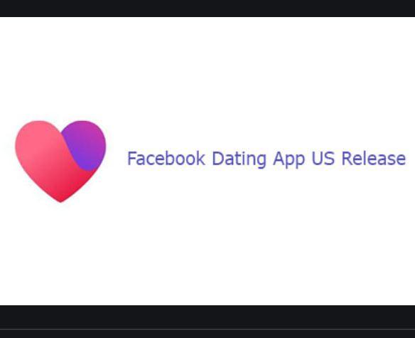 Facebook Dating App US Release   Facebook Dating App Download Free