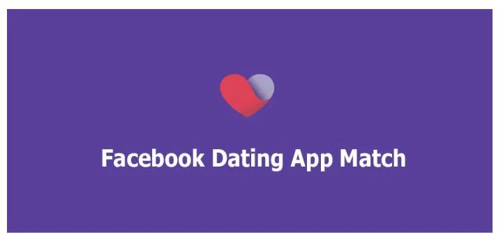 Facebook Dating App Match